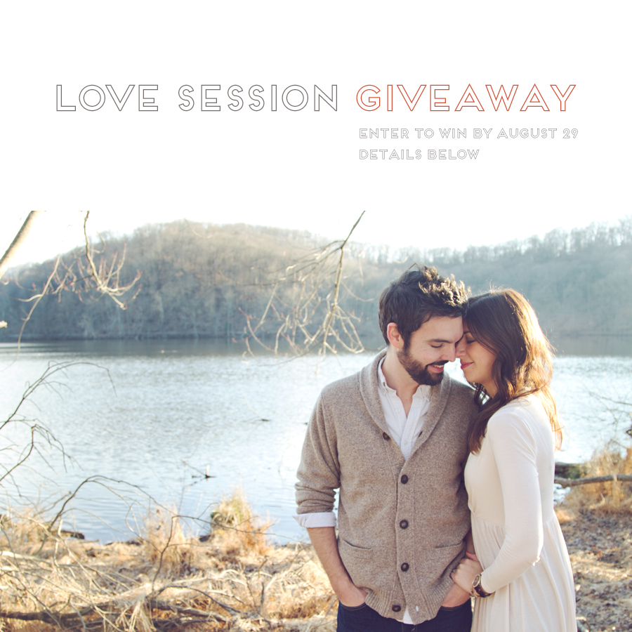 Love Session Giveaway